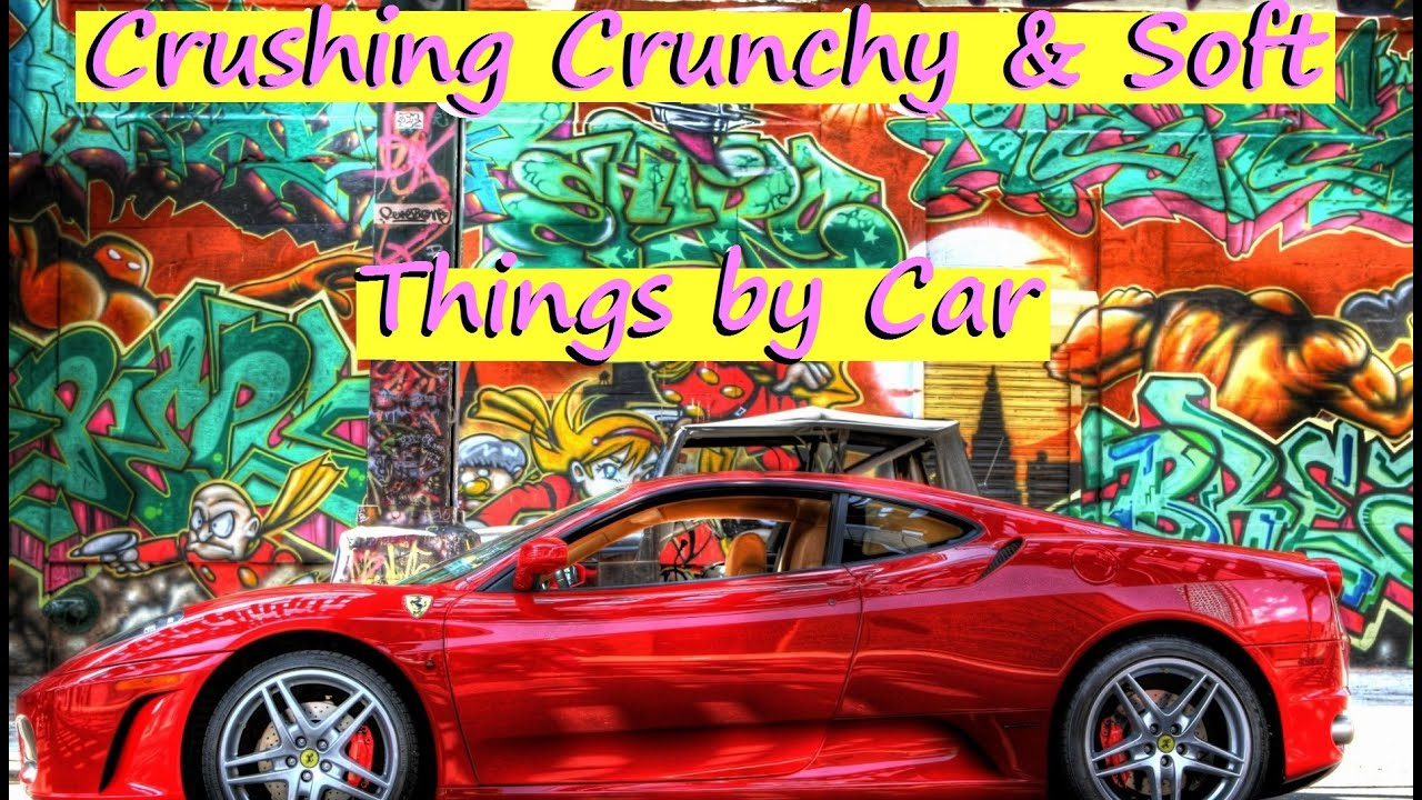 Crushing Crunchy & Soft Things by Car! Most Satisfying Car Crushing Video Ever EGGS, APPLE, SUGAR