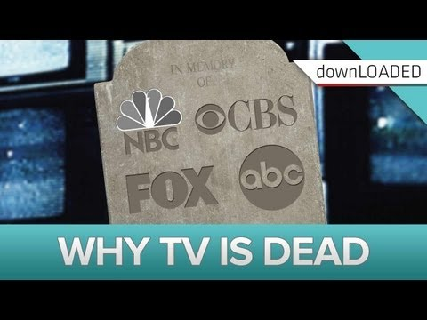 TV is Dead: The Future of TV