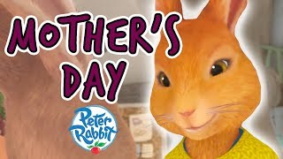 Peter Rabbit - Mother's Day | The Start of Spring Compilation