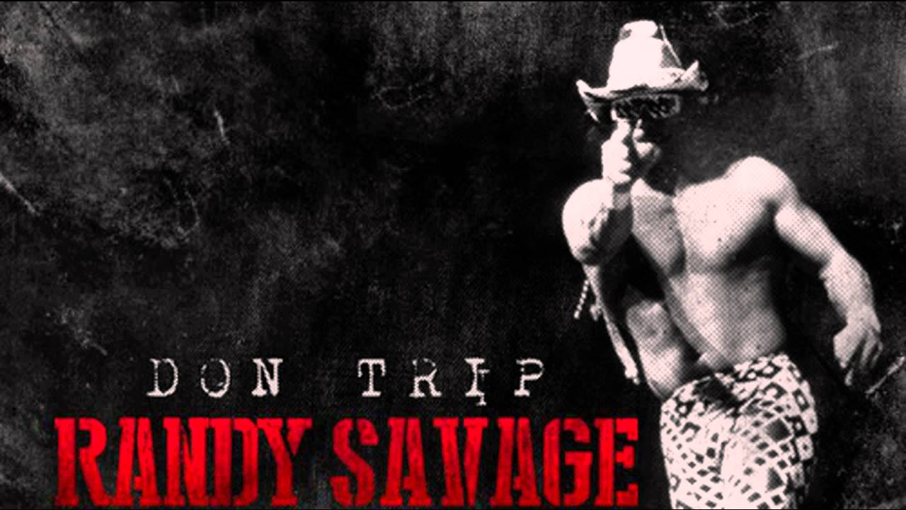 Don Trip - Cream Of The Crop (Randy Savage)