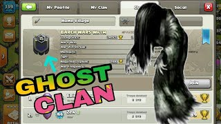 Ghost clan In Clash of Clans l Omg 😨 Strange clan in CoC l Hacker Clans in Clash of clans