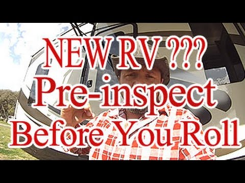 Buying A New RV , A Checklist Avoid Nighmares