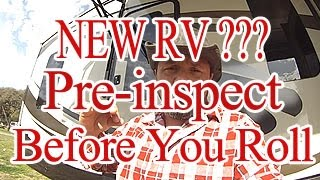 Buying A New RV , A Checklist Avoid Nighmares