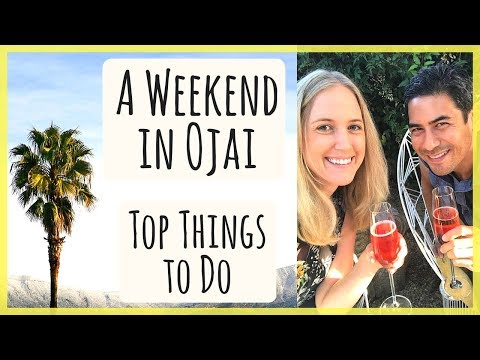 Weekend Getaway in Ojai, CA | Our Top Things to Do and Places to Eat & Drink!