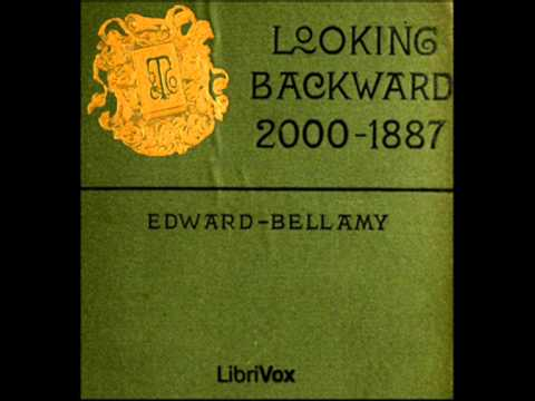 Looking Backward: 2000-1887 by Edward Bellamy - Chapter 12 (read by Anna Simon)