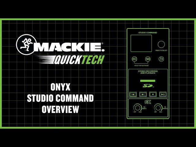 Mackie Onyx Mixers with Studio Command - QuickTech