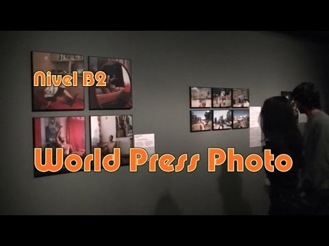 World Press Photo. Nivel B2