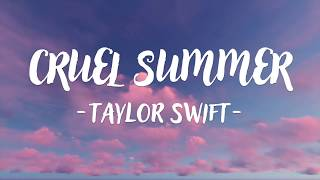 Taylor Swift - Cruel Summer (Lyric Video)