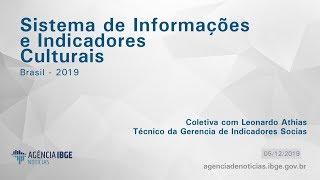 Material Bruto - Coletiva sobre o Sistema de Informações e Indicadores Culturais 2019