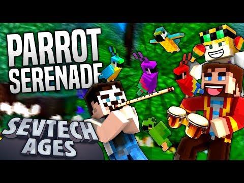 Minecraft - PARROT SERENADE - SevTech Ages #20