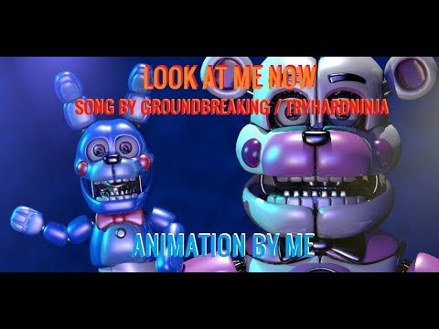 [C4D/FNaF] LOOK AT ME NOW// Original song by Groundbreaking and Tryhard ninja