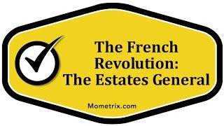 The French Revolution - The Estates General