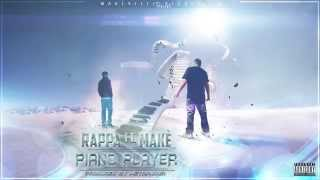 RAPPA feat Makè - Piano Player