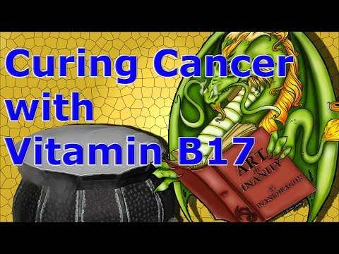 Curing Cancer with Vitamin B17