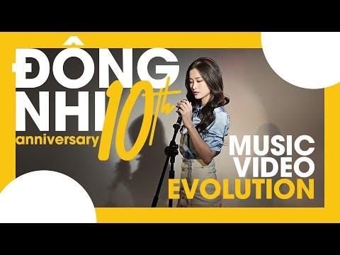 ĐÔNG NHI - MUSIC VIDEO EVOLUTION | ĐÔNG NHI 10TH ANNIVERSARY
