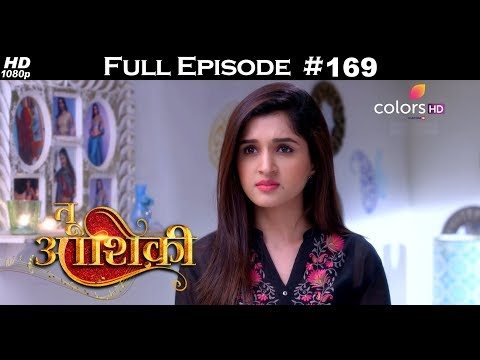 Tu Aashiqui - 9th May 2018 - तू आशिकी  - Full Episode
