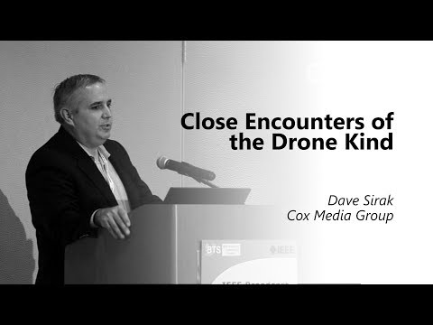 Close Encounters of the Drone Kind. Dave Sirak