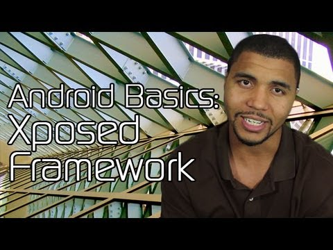 How to Create Your Own Customized Version of Android with Xposed
