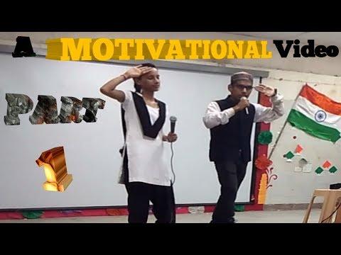 अभी तक कि सबसे मोटिवेशनल वीडियो | By Istuti And Usama Ahmed Khan PART - 1