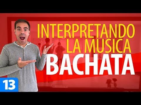 Cómo INTERPRETAR la MÚSICA al Bailar BACHATA   Cómo Bailar Bachata – Bachata para Principiantes #13