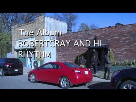 Robert Cray & Hi Rhythm Teaser