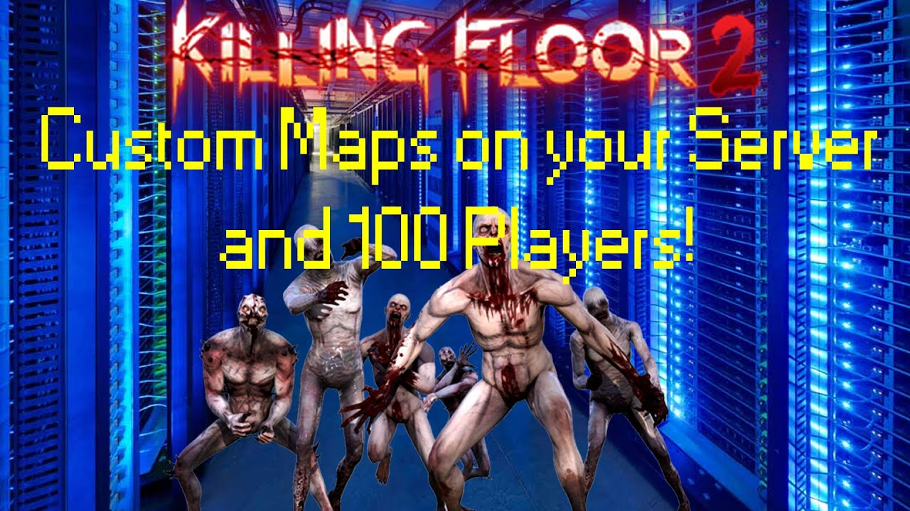 KF2 TUTORIAL   How To Use The Webadmin Platform, Add Custom Maps, And Have  100+ People Servers   YouTube