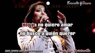 Ni que me quieran Maria Jose Quintanilla Karaoke