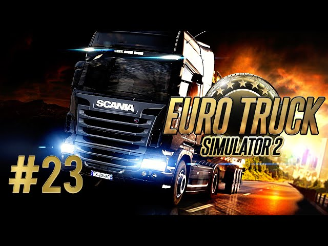 🚚 ETS 2 // Euro Truck Simulator 2 [#23]