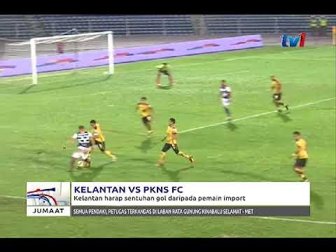 KELANTAN VS PKNS FC – KELANTAN HARAP SENTUHAN GOL DARIPADA PEMAIN IMPORT [9 MAC 2018]