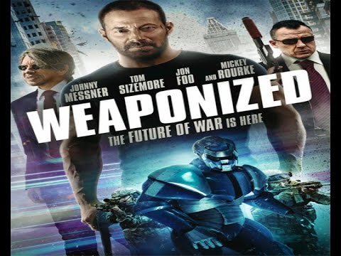 Action, Sci-Fi, Thriller,  Tom Sizemore, Johnny Messner Tom Sizemore, WEAPONiZED 2016,