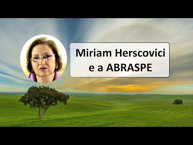 Miriam Herscovici e a ABRASPE