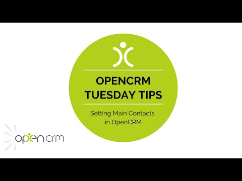 #TuesdayTip - Setting Main Contacts in OpenCRM