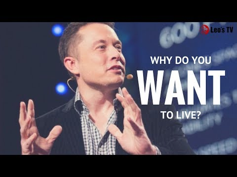 """ELON MUSK - """"Why do you wake up in the morning?"""""""