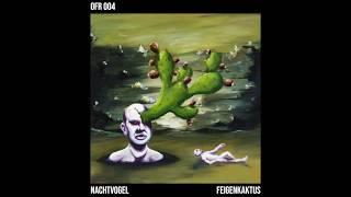 Nachtvogel - Dunkelrot (Original Mix) OFR004