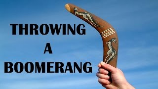 Throwing A Boomerang - Throwing And Catching A Boomerang