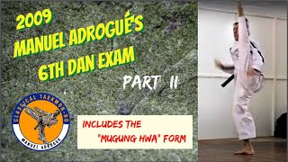 6th Dan Black Belt Test Taekwon-Do - M. Adrogué Part 2/3