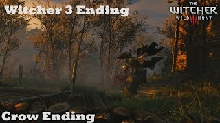 The Witcher 3 Bad ending  [Crows Ending]