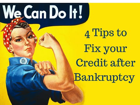 How To Repair Your Credit After Bankruptcy Chapter Or