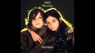 M83 Fountains Extended Version