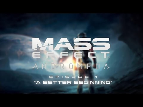 "Mass Effect Andromeda - ""A Better Beginning"" (E01)"