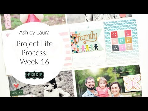 Project Life Process | Ashley Laura | Hip Kit Club Sep 2017