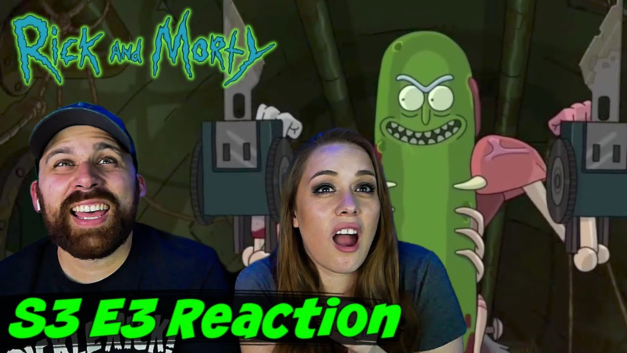 """Rick and Morty S3 E3 """"Pickle Rick"""" REACTION - REACTIONS ON THE ROCKS!"""