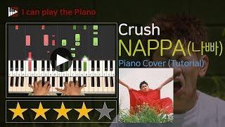 K-POP/ Crush(크러쉬 )- NAPPA(나빠)  : Piano Full Cover + Tutorial