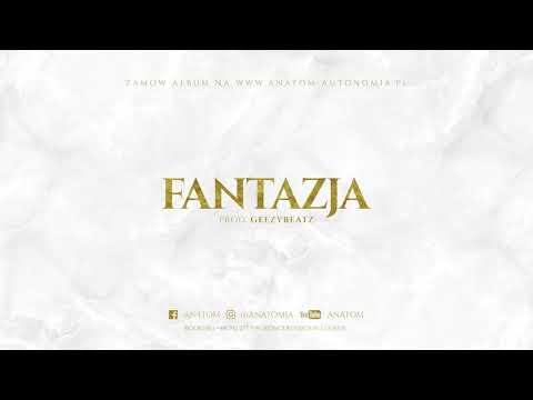 Anatom - Fantazja (Prod. GeezyBeatz)