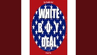 I Want The White Boy Deal!! dance mix