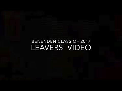 Benenden Leavers' Video 2017