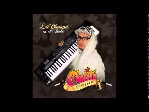 Lil Chompa - Cholito Guerrero (Disco Completo)