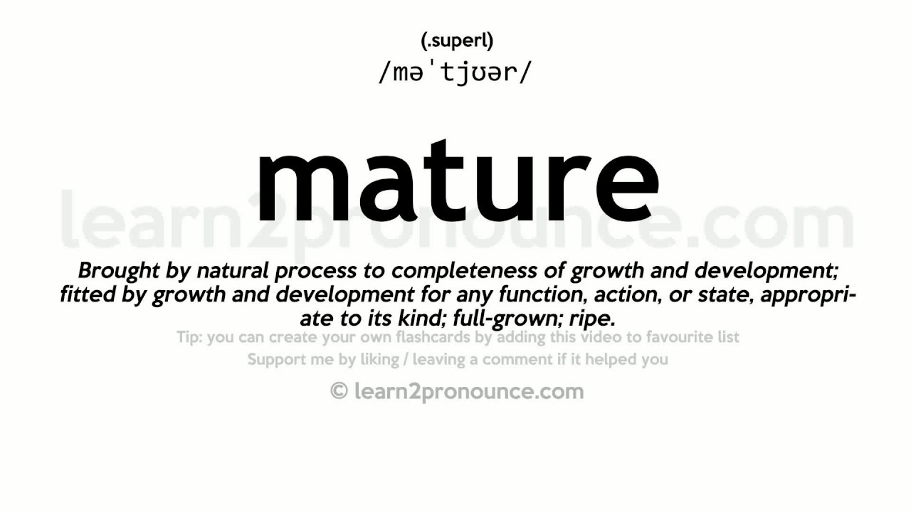 Definition of mature