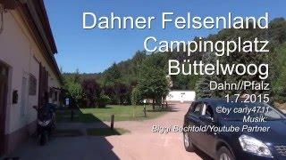Campingplatz Büttelwoog Dahn/Pfalz im Dahner Felsenland 2015