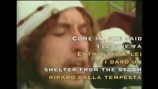 Bob Dylan - Shelter from the Storm - Live 1976 (Lyrics on Screen) (Traduzione Italiana)